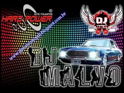 Baixar Dj Malvo o top dj Feat Os Caçadores - Quem e Bom Nao Vale Nada Remix Pancadao 2013