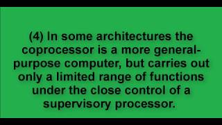 What is the function of coprocessor