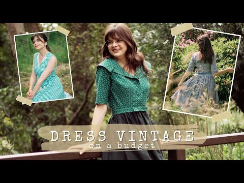 How To Dress Vintage On A Budget