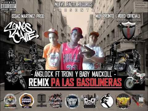 REMIX OFFICIAL PA LAS GASOLINERAS - ANGLOCK FT TRONI Y BABY MAICKOLL