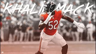 "Khalil Mack || ""Big Mack"" || Chicago Bears Highlights ᴴᴰ"