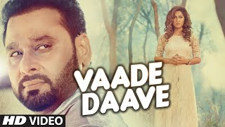 Vaade Daave – Nachhatar Gill Video HD