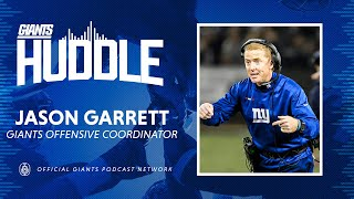 Giants OC Jason Garrett on Joining Joe Judge's Coaching Staff   Giants Huddle Podcast