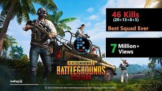 "[Hindi] PUBG Mobile   ""46 Kills"" Best Squad Ever"