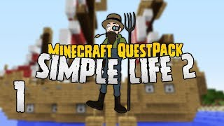 Simple Life 2 | Time to build a colony! | #1 | Minecraft Quest Pack 1.10.2