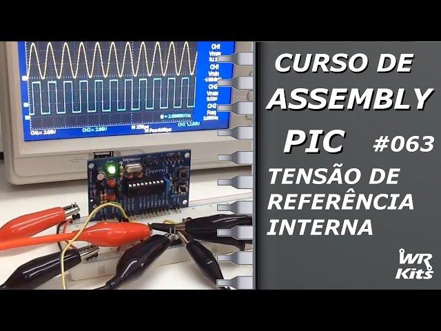 TENSÃO DE REFERÊNCIA INTERNA | Assembly para PIC #063