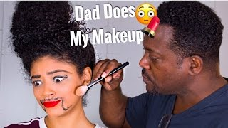 MY DAD DOES MY MAKEUP! | jasmeannnn