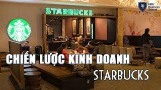 Chiến lược kinh doanh giúp Starbucks trở thành chuỗi cà phê lớn nhất thế giới || Chiến lược công ty