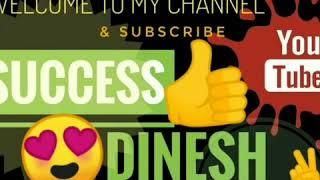 SUCCESS DINESH
