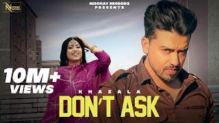 Don't Ask – Khazala Khazala – Gurlej Akhtar Ft Kamal Khangura Video HD