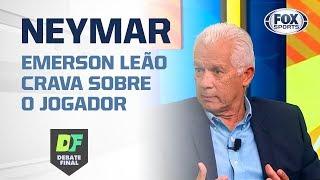 'NÃO É O MELHOR DO MUNDO PORQUE NÃO QUIS': Emerson Leão crava sobre Neymar