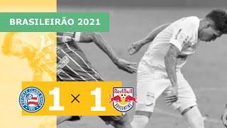 Bahia 1 x 1 Red Bull Bragantino - gols - 18/09 - Brasileirão 2021