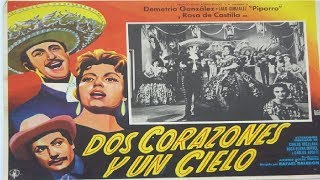 Dos Corazones Y Un Cielo│Piporro│1959