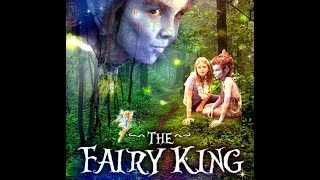 The Fairy King of Ar | Full Movie | Corbin Bernsen | Malcolm McDowell | Glynis Barber