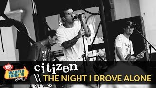Citizen - The Night I Drove Alone (Live 2015 Vans Warped Tour)