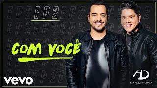 Henrique & Diego - Com Você (Pseudo Video)