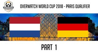 Netherlands vs Germany (Part 1) | Overwatch World Cup 2018: Paris Qualifier