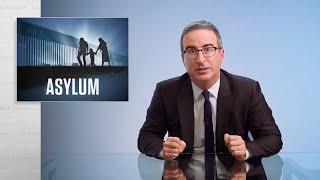 Asylum: Last Week Tonight with John Oliver (HBO)