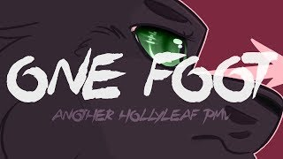 ONE FOOT | Hollyleaf PMV