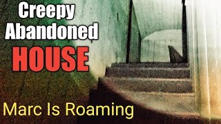 Abandoned House Discovery - Haunted? Urban Exploration - Urbex - Marc Is Roaming