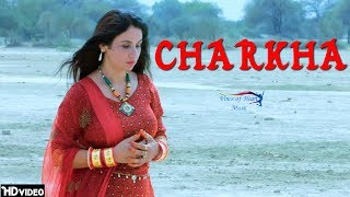 Charkha – Parhlad Phagna – Geetu Pari