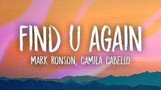 Mark Ronson, Camila Cabello - Find U Again (Lyrics)