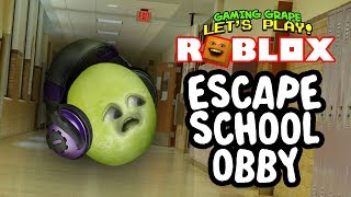 Roblox: ESCAPE SCHOOL Obby [Gaming Grape Plays]