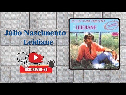 Baixar Júlio Nascimento - Leidiane (visite no Orkut conheço tudo de músicas bregas)