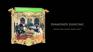 Young Stoner Life, Young Thug & Gunna - Diamonds Dancing (feat. Travis Scott) [Official Audio]