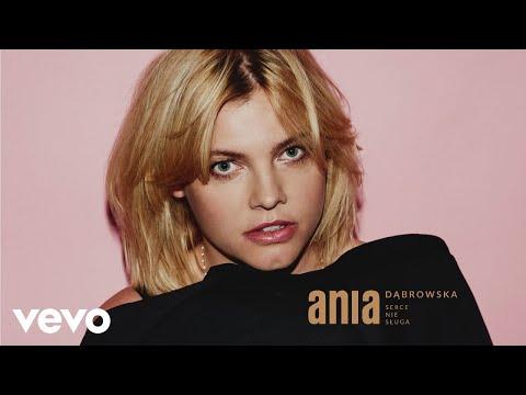 Ania Dabrowska - Serce Nie Sługa (Audio)