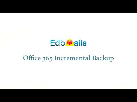 EdbMails Office 365 Backup Software