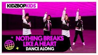 KIDZ BOP Kids - Nothing Breaks Like A Heart (Dance Along)