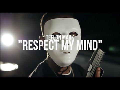 Teflon Mark - Respect My Mind (Official Music Video)