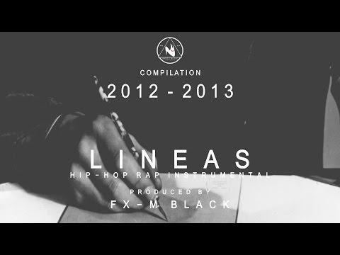 XIX - LINEAS - BASE DE RAP BEAT HIP-HOP INSTRUMENTAL (2012 - 2013) PROD FX-M BLACK
