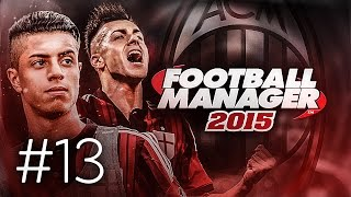 FOOTBALL MANAGER 2015 LET'S PLAY | A.C. Milan #13 | Keeping Faith In My Tactic (3D GAMEPLAY)