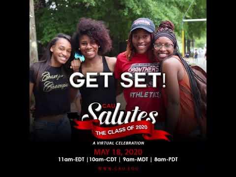 CAU SALUTE the Class of 2020- Get Set! 2
