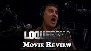 Loqueesha - Movie Review