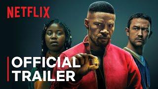 Project Power starring Jamie Foxx   Official Trailer   Netflix