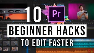 Beginner Premiere Pro Tips - How to EDIT FASTER and IMPROVE WORKFLOW