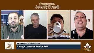 A Raça Jersey no Ceará - Programa Jersey Brasil #5