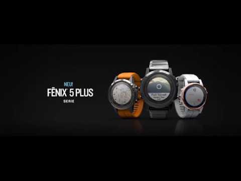 Neu: fēnix 5 Plus Serie - Die ultimative Multisport-Smartwatch