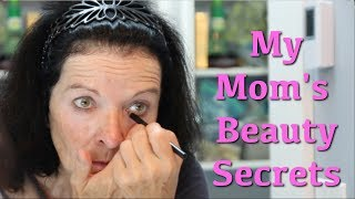 My Mom's Beauty Secrets