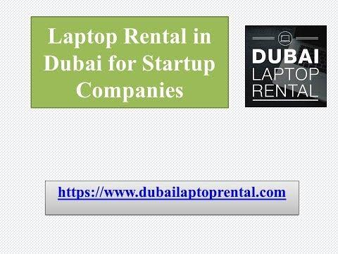 Laptop Rental in Dubai for Startups