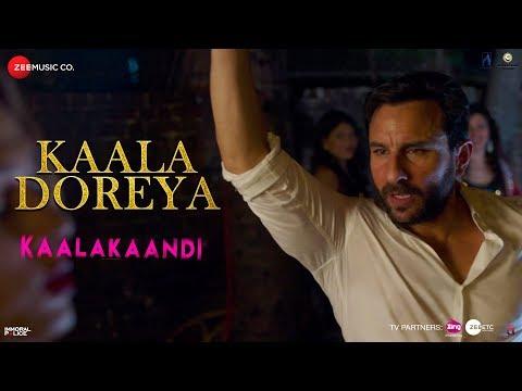 Kaala Doreya | Kaalakaandi | Saif Ali Khan | Neha Bhasin | Sameer Uddin