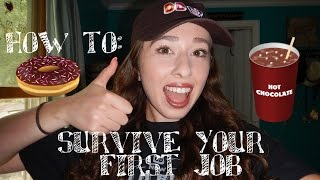 HOW TO: SURVIVE YOUR FIRST JOB | Working at Dunkin Donuts