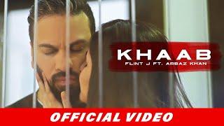 Khaab – Flint J Ft Arbaz Khan