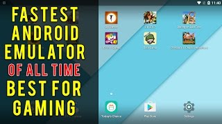 FASTEST ANDROID EMULATOR FOR GAMING [2017] BEST OF ALL TIME