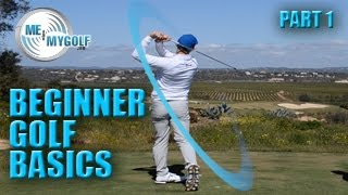 BEGINNER GOLF BASICS - PART 1