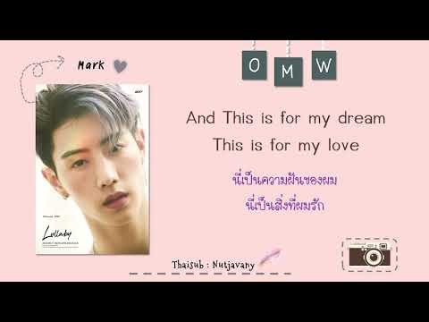 [THAISUB] GOT7 Mark ft. Jackson wang - OMW