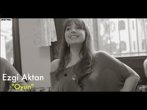 Ezgi Aktan - Oyun // Groovypedia City of Sound